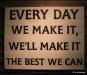 Jack Daniel's motto
