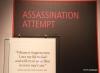 Assination attempt exhibit